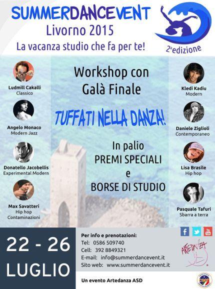 da 22/07/2015 a 25/07/2015 SUMMERDANCEVENT 2a EDIZIONE LUOGO: VIA C. PUINI 97 REGIONE: Toscana PROVINCIA: Livorno CITTA': LIVORNO  http://www.weekendinpalcoscenico.it/portale-danza/doc.asp?pr1_cod=4723#.VWSFok_tlBc