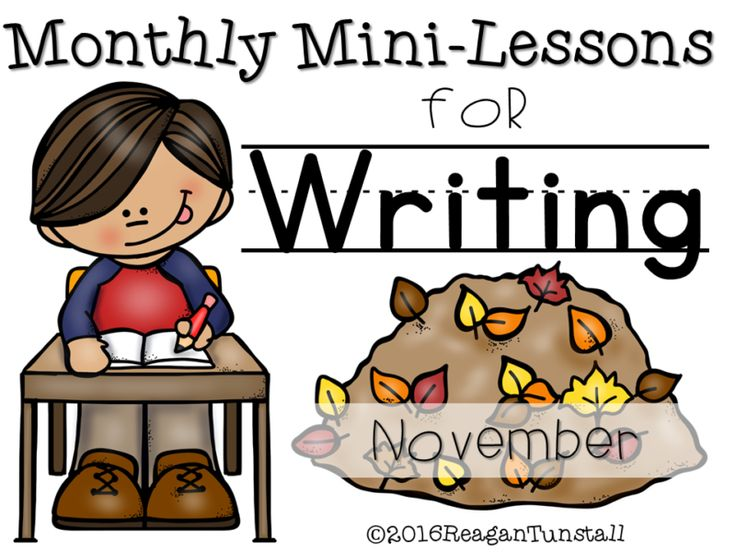 monthly mini lessons for writing, november writing, writing mini-lessons, kindergarten writing, first grade writing