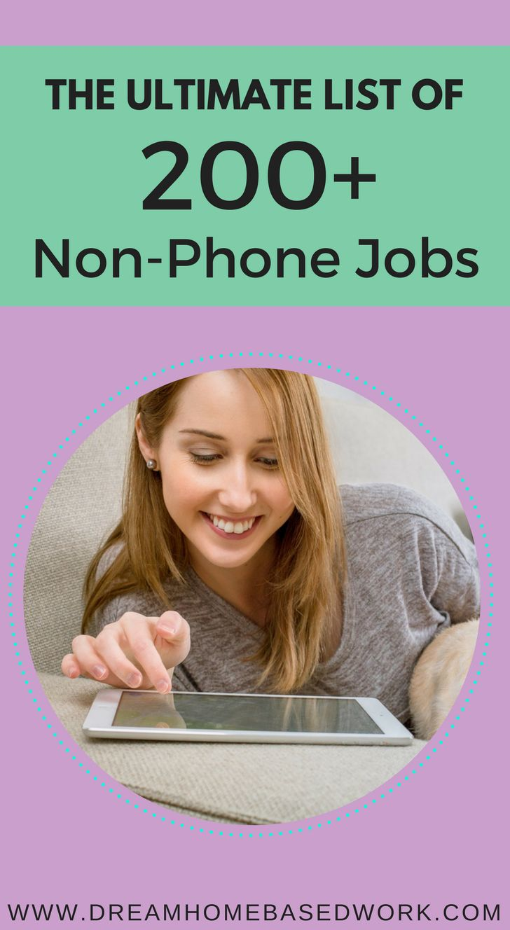 Want a non-phone work from home job? Here are the best types of non phone work from home jobs, where to find them, and how to apply.