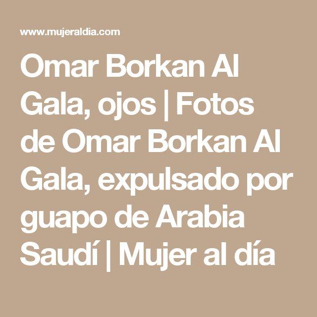 Omar Borkan Al Gala, ojos | Fotos de Omar Borkan Al Gala, expulsado por guapo de Arabia Saudí | Mujer al día