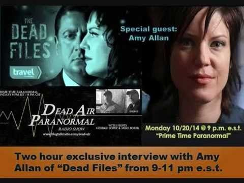 "The Dead Files ""The Amy Allan Interview"" on Dead Air Paranormal Radio"