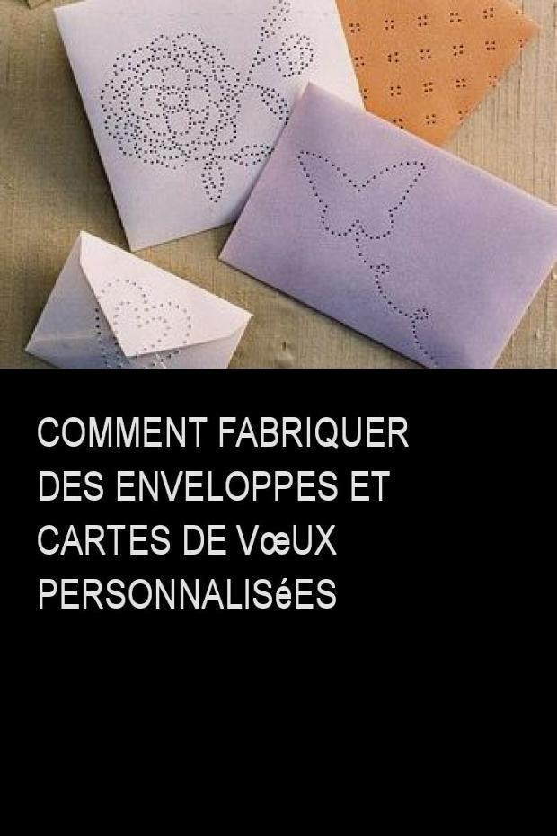 Comment fabriquer des enveloppes et cartes de vœux personnalisées