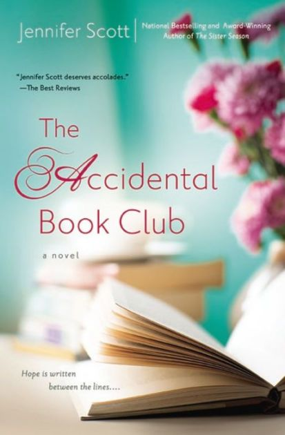 The Paperback of the The Accidental Book Club by Jennifer Scott at Barnes & Nobl…