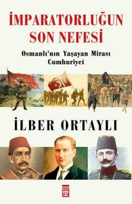 İmparatorluğun Son Nefesi - İlber ORTAYLI - Osmanlı Tarihi. Balkan Harbinden Birinci Dünya Savaşına, İstiklal Mücadelesinden Lozan Görüşmelerine, Halifelik tartışmalarından Cumhuriyetin kurulmasına, Sultan Abdülhamid'den Mustafa Kemal Atatürk'e, Enver Paşadan Halide Edip'e gündemden düşmeyen konular ve tartışılan tarihi kişiliklere dair İlber Ortaylı'nın görüşlerini merak edenlerin kaçırmaması gereken bir kitap... Sayfa Sayısı: 288 Dili: Türkçe. Baskı Yılı: 2014 Yayınevi: Timaş Basım