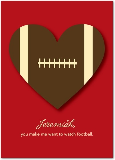 that might be the ultimate valentine if the woman really isnt a football fan - Football Valentine Cards