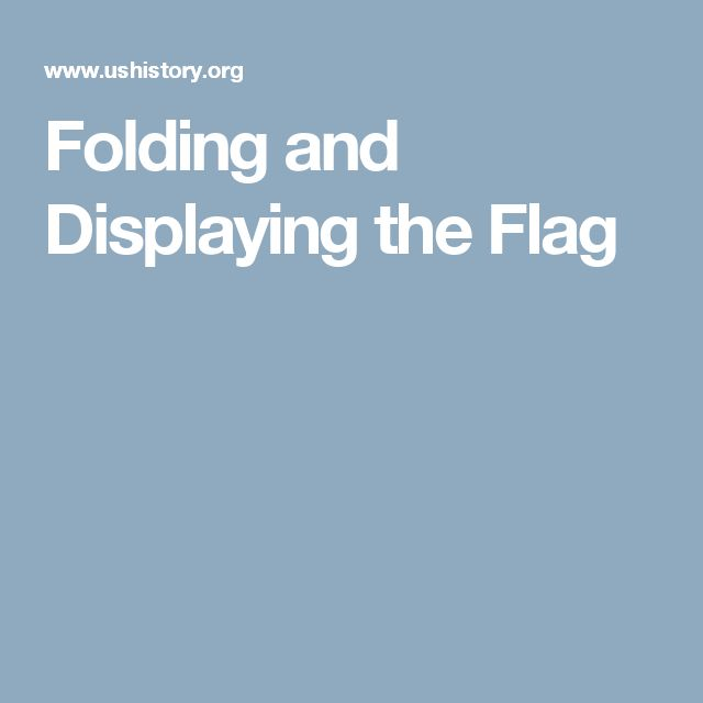 Folding and Displaying the Flag