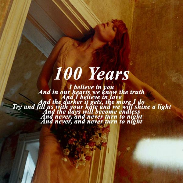 Florence The Machine 100 Years Lyric With Images Machine