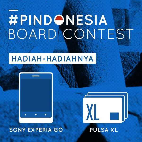 @XL Axiata @XL Axiata  #PINdonesiaHadiah-hadiah seru dari #PINdonesia Board Contest