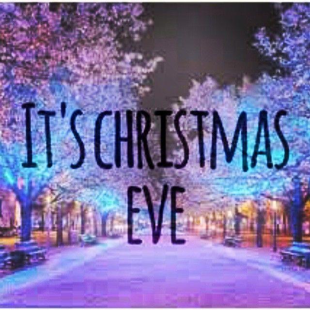 It's Christmas Eve! Merry Christmas Eve!