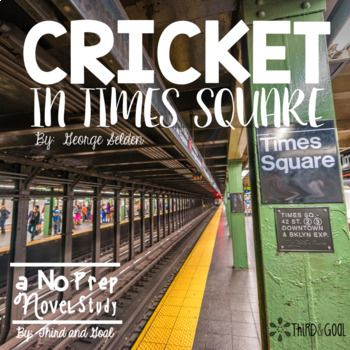 """The Cricket in Times Square"" Looking for a Common Core Aligned, No Prep Pack to teach the book The Cricket in Times Square? Look no further! This packet contains all that you need! It can be used for guided reading groups, individual reading, partner"