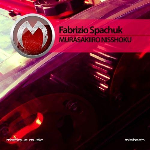 Fabrizio Spachuk / dj - Murasakiiro Nisshoku OUT NOW AT Beatport, Juno Download, iTunes, Deezer, Spotify, Qobuz, Google Play, Amazon.com and more...  https://www.beatport.com/release/murasakiiro-nisshoku/1865936  http://www.junodownload.com/products/fabrizio-spachuk-murasakiiro-nisshoku/3229883-02/  https://itunes.apple.com/ie/app/township/id638689075?mt=8&app=itunes&ign-mpt=uo%3D4  http://www.qobuz.com/fr-fr/album/murasakiiro-nisshoku-fabrizio-spachuk/3614971046829
