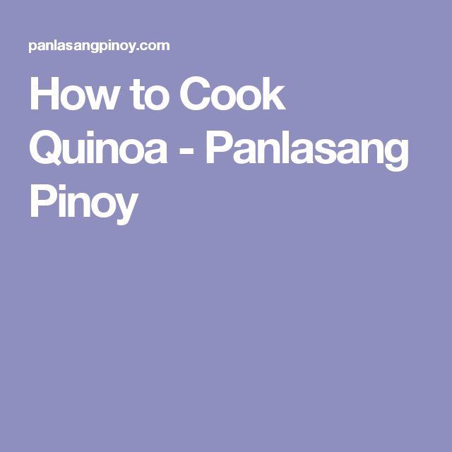 How to Cook Quinoa - Panlasang Pinoy