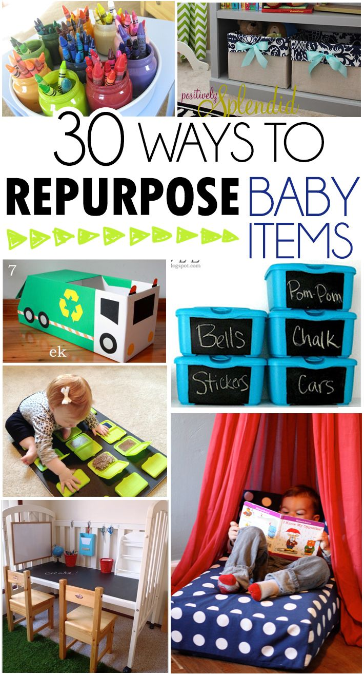 30 Ways To Repurpose Baby Items. Some of these are pretty ridiculous but some are decent!