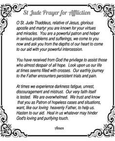 Here is another powerful prayer to St Jude for times of trouble and affliction.