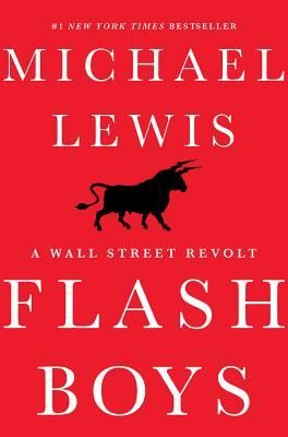 """Review for """"Flash Boys"""" - Reading To Distraction"""