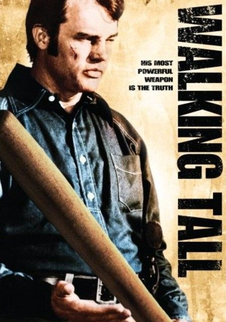 walking tall Buford Pusser - Joe Don Baker
