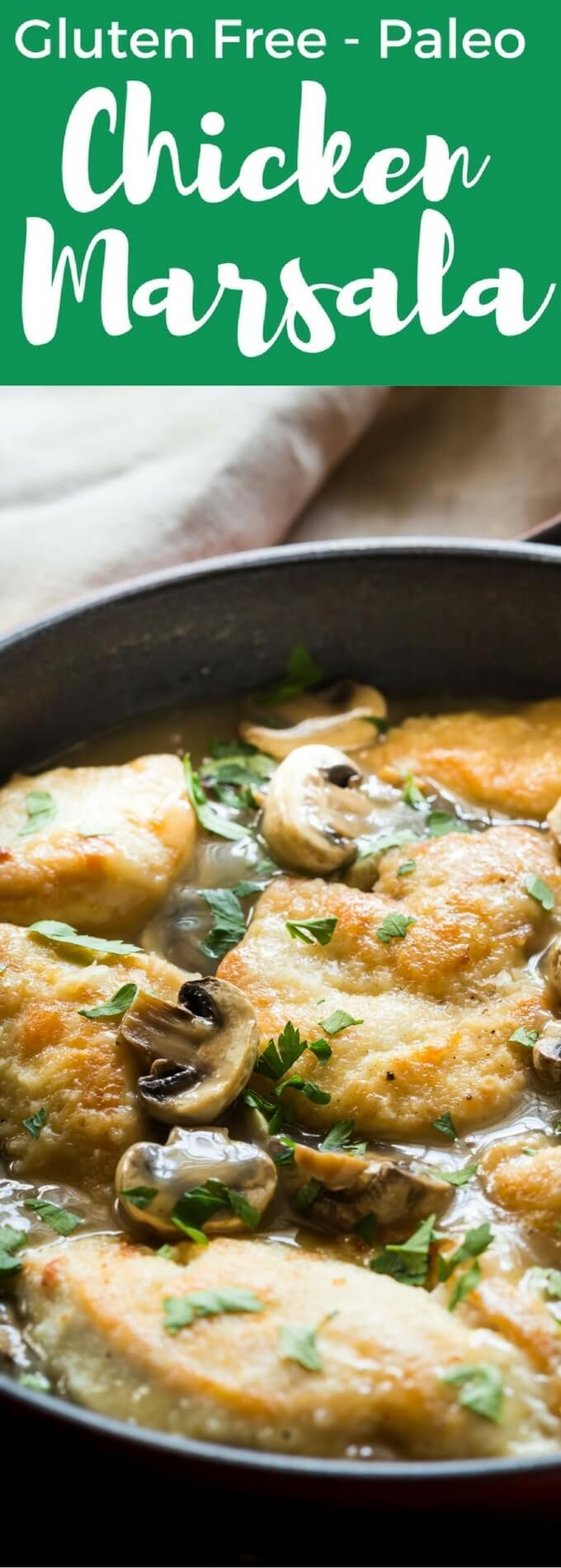 30 Minute Gluten Free Chicken Marsala recipe, made in one pan! You can make it Paleo too, nice served with pasta or mashed potato, Make it TODAY!
