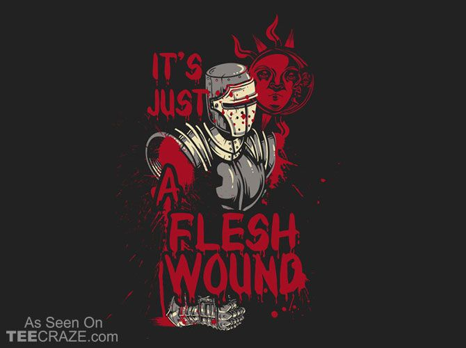 Just A Flesh Wound T-Shirt - http://teecraze.com/just-a-flesh-wound-t-shirt/ -  Designed by Crack Smoking Shirts    #tshirt #tee #art #fashion #clothing #apparel