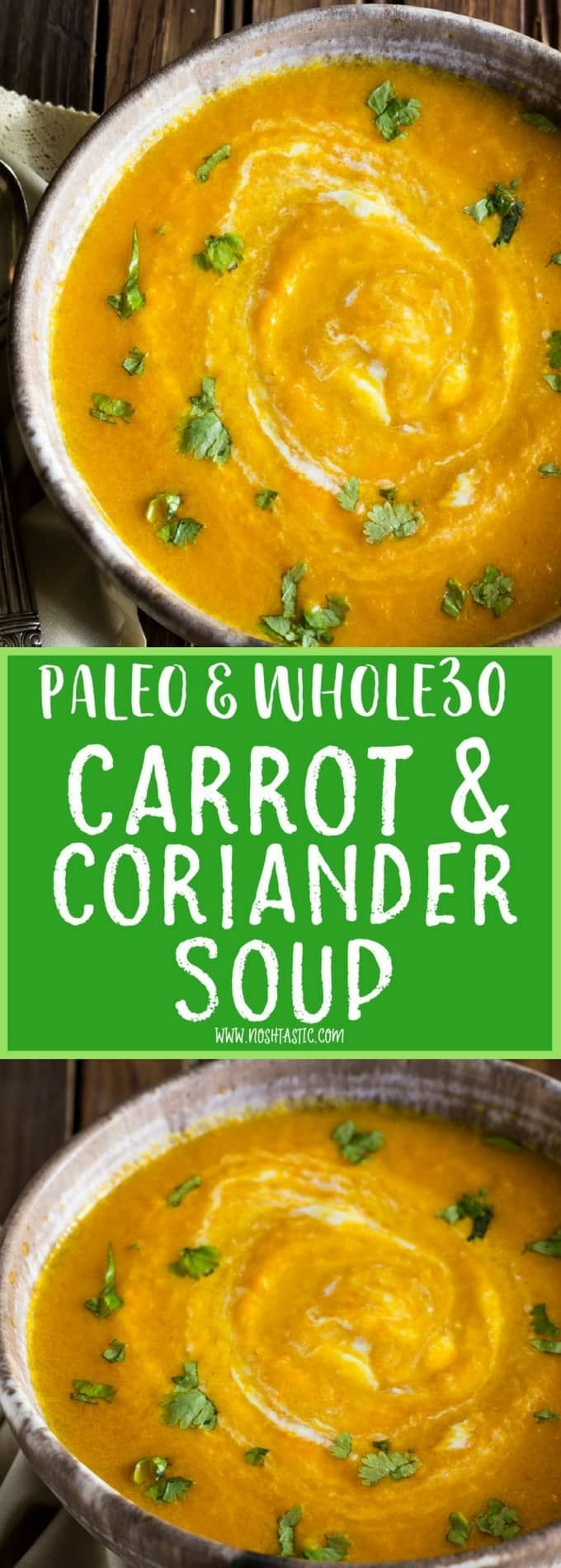 Paleo Carrot Soup recipe with Coriander and Garlic, a delicious, healthy paleo carrot soup recipe, it's gluten free, Whole30, vegetarian and vegan.