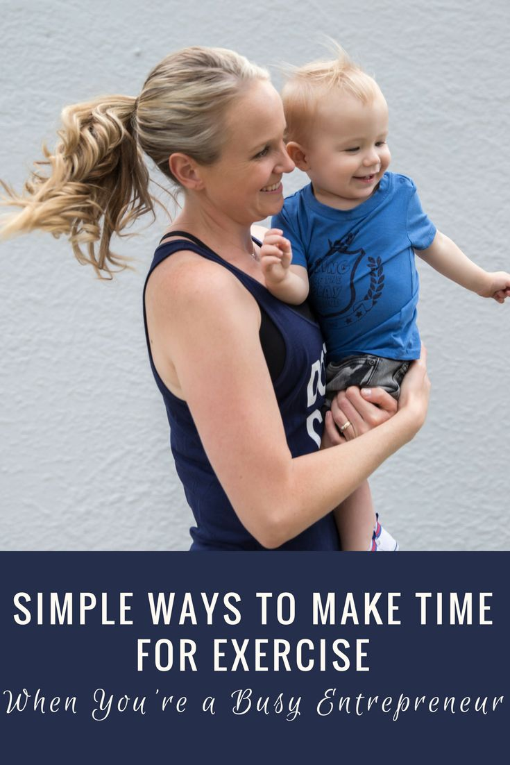 Simple ways to make time for exercise when you're a busy entrepreneur.