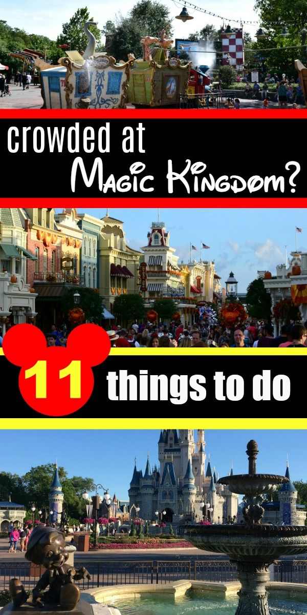 Expecting high crowds at Walt Disney World? Here's 11 things to do when it's crowded at Magic Kingdom - no Fastpasses necessary!