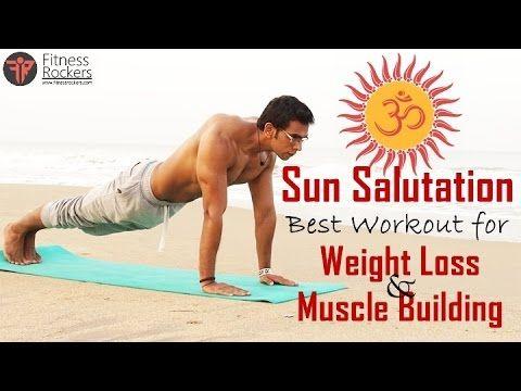 Surya namaskar, Sun salutation benefits   best workout in yoga for weigh...