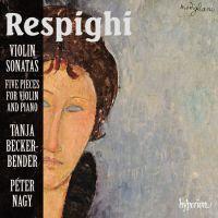 OTTORINO RESPIGHI (1879-1936): RESPIGHI: Opere per violino e pianoforte CD