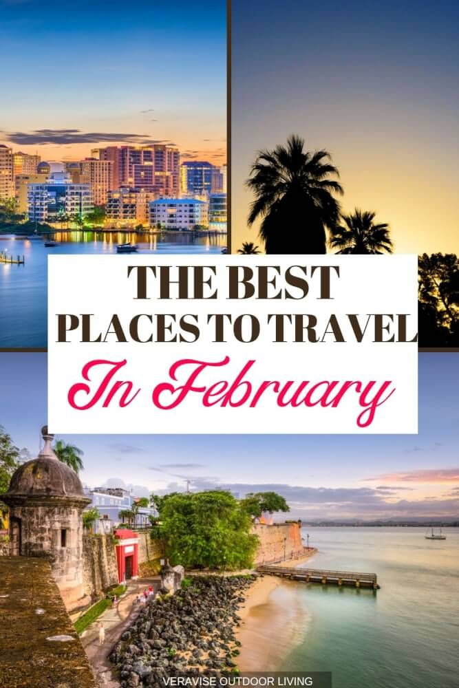 Best Places To Travel in February in the US for a Romantic Getaway  Best places to travel, Us