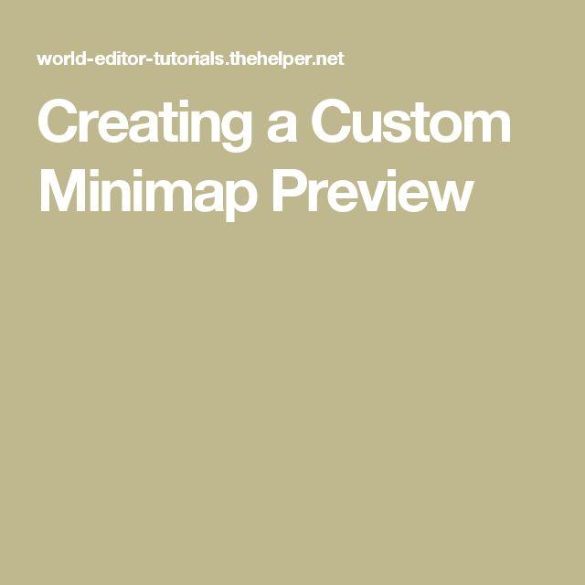 Creating a Custom Minimap Preview