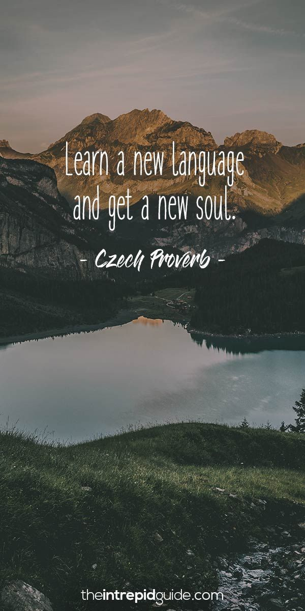 42 Awesome Inspirational Quotes For Language Learners The Intrepid Guide Foreign Language Quotes Learning Quotes Language