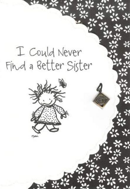 sister cards | Sister Your Location: Birthday Cards » Female Relatives » Sister