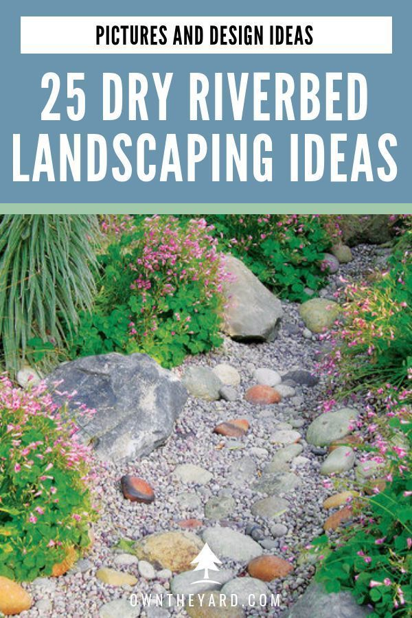 Enjoy Some Dry River Bed Landscaping Ideas Some Tutorials On How You Can Do It Yourself Landscapeideas Backyard Dry Riverbed Landscaping Dry River River Bed