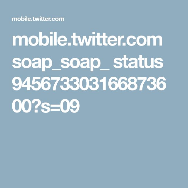 mobile.twitter.com soap_soap_ status 945673303166873600?s=09