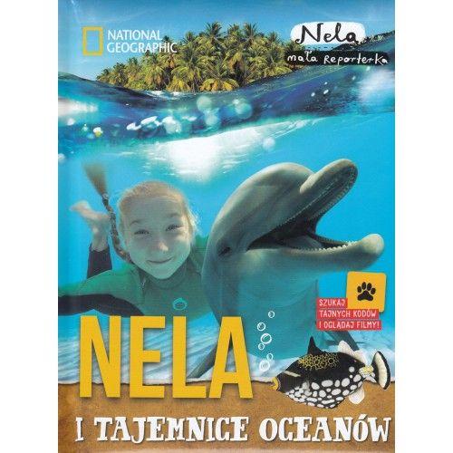 Nela i tajemnice oceanów literatura podróżnicza tylko 28,90zł w ArtTravel.pl  #ArtTravel #Nela #NationalGeographic