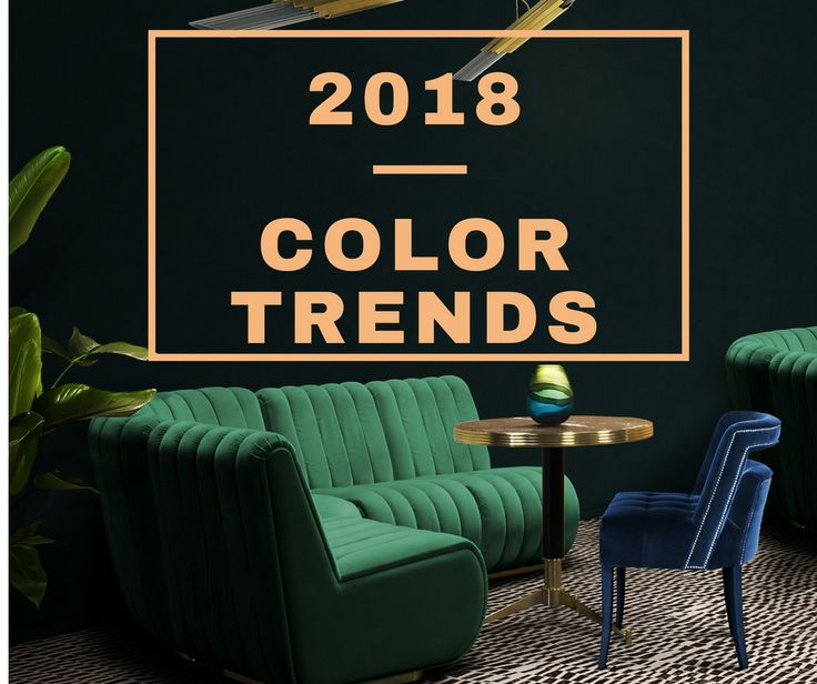Here are the top interior design color trends for 2018 you need to follow --->http://essentialhome.eu/blog/see-the-top-interior-design-colour-trends-for-2018-you-need-to-follow/