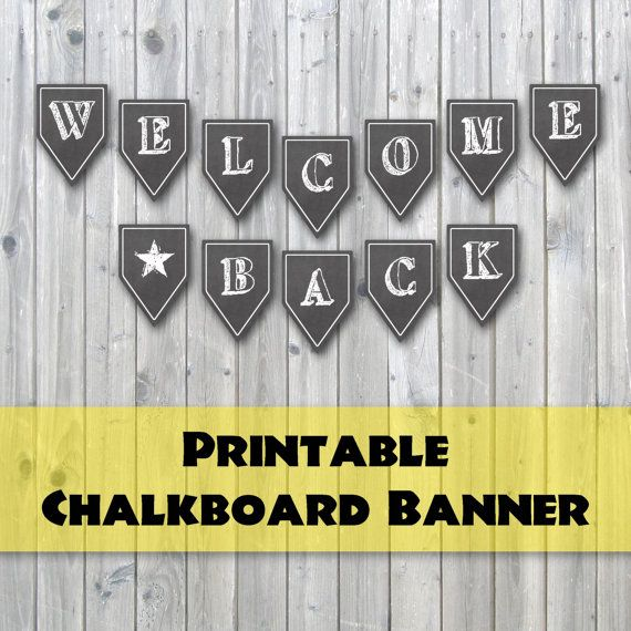 Welcome Back Chalkboard Design Printable Banner  Back to School Banner, 1st day of school party