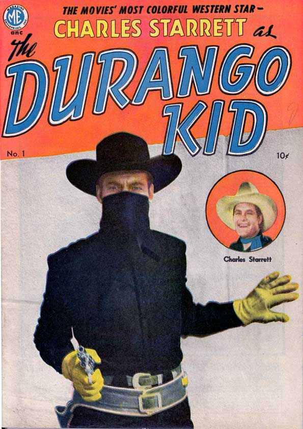 the Durango Kid, at the Saturday Matinee .25cents all day long.