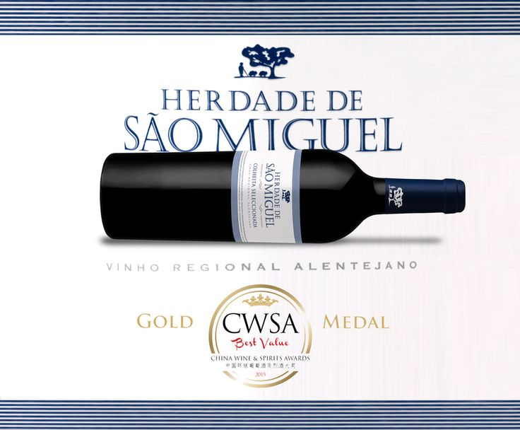 Sao Miguel Colheita Seleccionada 2013, a classic ‪#‎Alentejo‬ did it again: gold medal at ‪#‎CWSA2015‬ (‪#‎China‬ Wine & Spirits Awards),