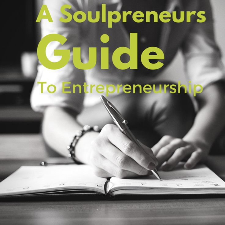 A Soulpreneurs Guide to Entrepreneurship: A Mini eCourse/workshop featuring The Desire Map.