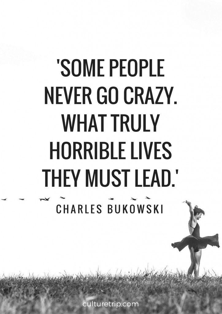 Charles Bukowski Inspirational Quote