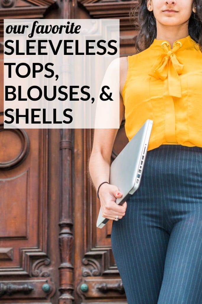 d349165216497a These are our favorite sleeveless tops, blouses and shells to wear to work—whether  layered under a blazer/cardi or by themselves. Bonus: most are under $50!