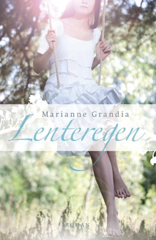 Lenteregen - Marianne Grandia  Nu ze tegen de veertig loopt, probeert een in haar jeugd beschadigde vrouw een nieuwe start te maken.