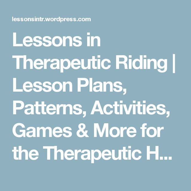 Lessons in Therapeutic Riding | Lesson Plans, Patterns, Activities, Games & More for the Therapeutic Horseback Riding Instructor
