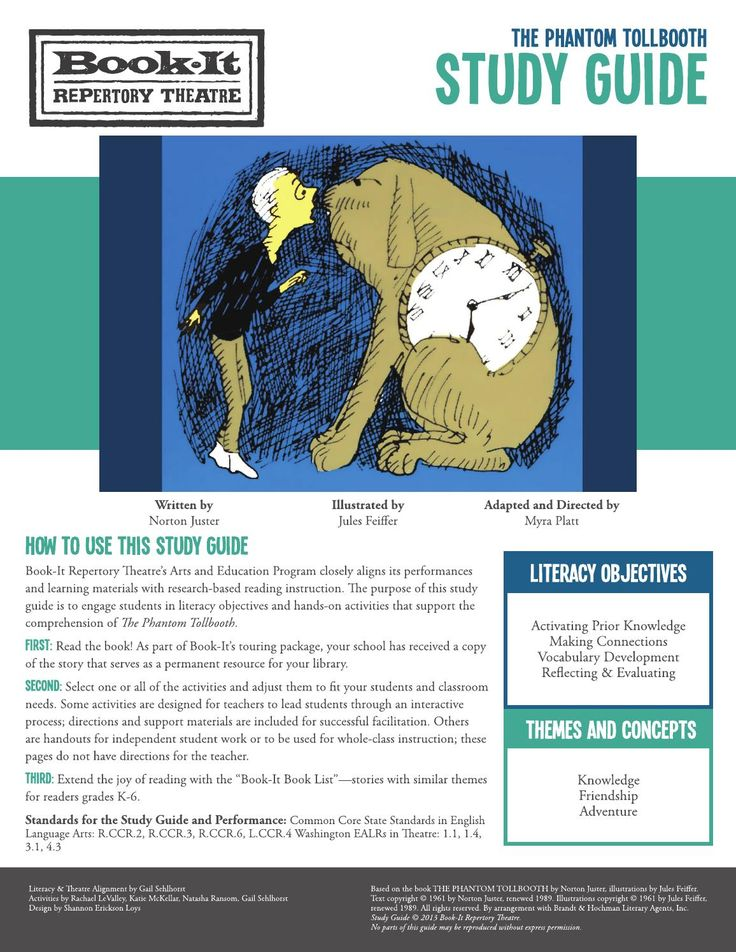 The Phantom Tollbooth Study Guide  The study guide to accompany Book-It Repertory Theatre's touring production of The Phantom Tollbooth.