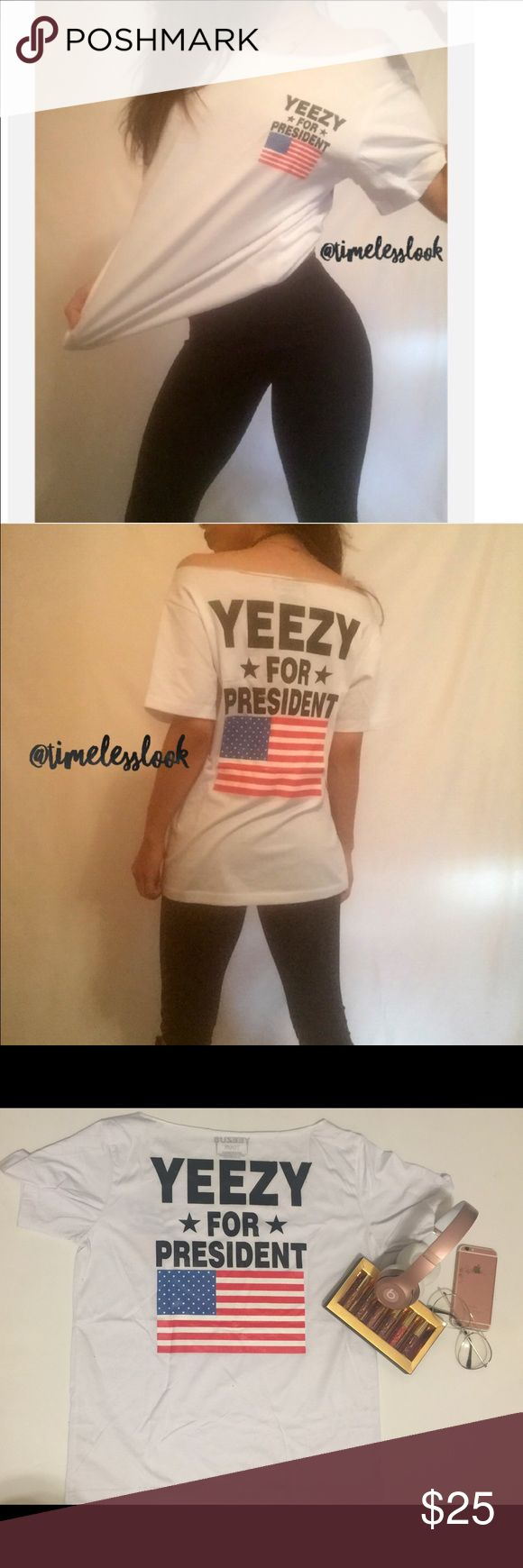 """Yeezy for President off shoulder yeezy t shirt •brand new  •ships tomorrow •boutique - unbranded - brand added for views  •no trades  •true to size - small •material: 95%knit 5% elastane  Meant fit fit shrugged or loungy - off the shoulder  @goguios in insta 📸 (account manager) modeling Super popular look for this fall - election season - yeezy yeezus Kanye west concert tour tee  Please visit """"Closet Rules"""" for more info about us :) Yeezy Tops"""