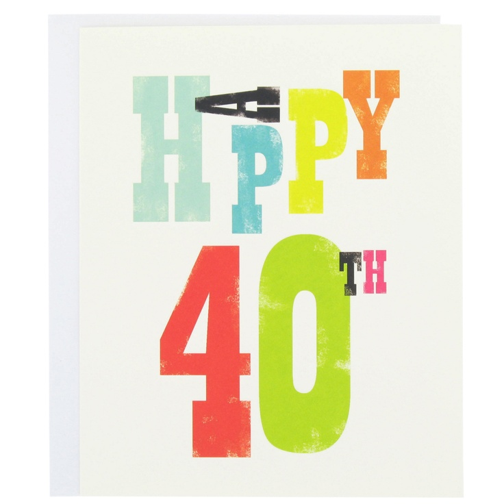 Bright and colourful 'Happy 40th' inkpress birthdaycard from Paperchase. #cards