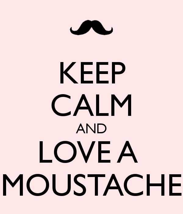 'KEEP CALM AND LOVE A  MOUSTACHE' Poster