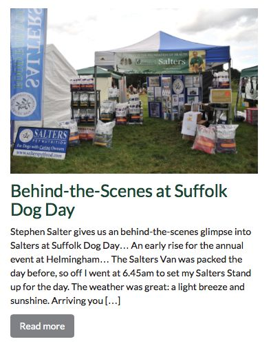 We had a great time at Suffolk Dog Day recently! Here's Stephen's behind-the-scenes glimpse: http://www.salterspetfood.com/behind-the-scenes-at-suffolk-dog-day/