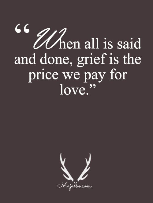 The Price We Pay For Love Love Quotes