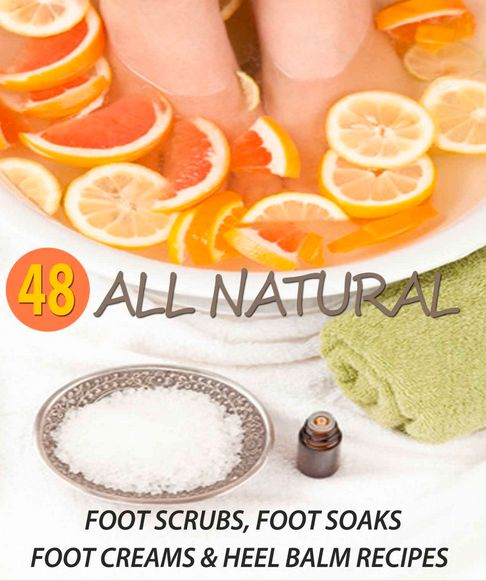 DIY Spa Recipes for a Homemade Foot Spa! 48 All Natural Foot Soak, Foot Scrub, Foot Cream & Heel Balm Recipes to keep your feet looking great no matter the season!
